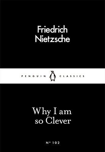Why I Am so Clever (Penguin Little Black Classics) from Penguin Classics