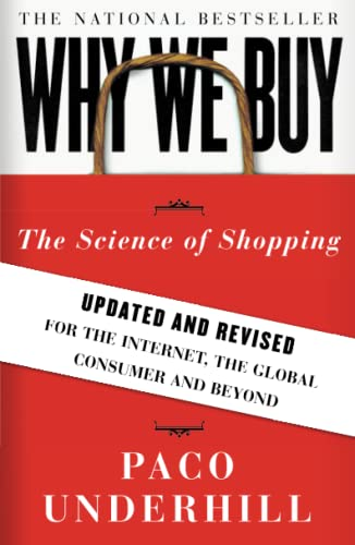 Why We Buy: The Science of Shopping--Updated and Revised for the Internet, the Global Consumer, and Beyond from Simon & Schuster