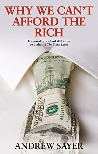 Why We Can't Afford the Rich from Policy Press