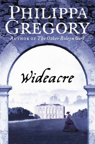 Wideacre: Book 1 (The Wideacre Trilogy) from HarperCollins Publishers
