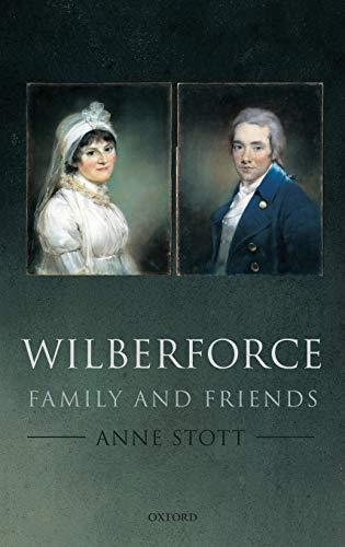 Wilberforce: Family and Friends from OUP Oxford