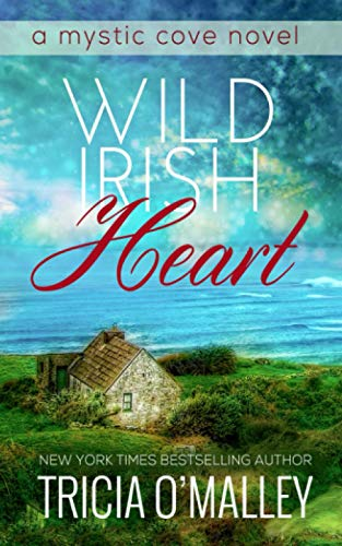 Wild Irish Heart (The Mystic Cove Series) from CreateSpace Independent Publishing Platform