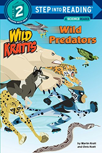 Wild Predators: Wild Kratts (Step into Reading) from Random House Books for Young Readers