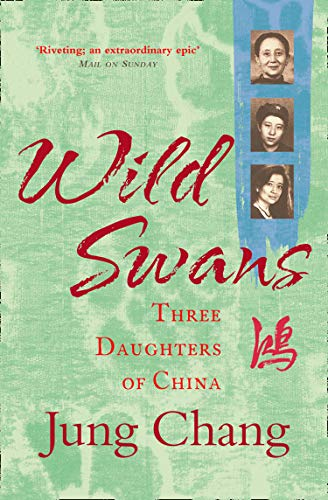 Wild Swans: Three Daughters of China from HarperCollins Publishers