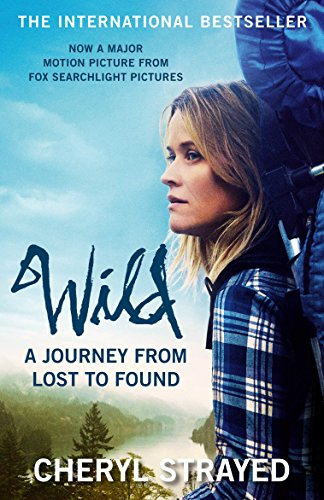 Wild: A Journey from Lost to Found from Atlantic Books