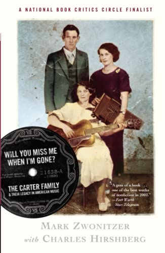 Will You Miss Me When I'm Gone?: The Carter Family and their Legacy in American Music from Simon & Schuster