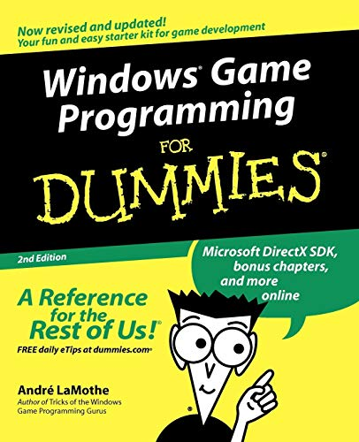 Windows Game Programming for Dummies, Second Edition from John Wiley & Sons
