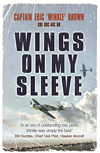 Wings on My Sleeve: The World's Greatest Test Pilot tells his story from W&N