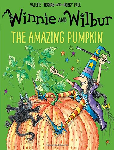 Winnie and Wilbur: The Amazing Pumpkin from OUP Oxford