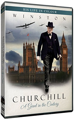 Winston Churchill His life in colour A Giant In The Century [As seen on Discovery Channel DVD] from Upfront - Danann Publishing