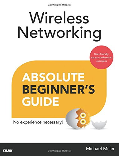 Wireless Networking Absolute Beginner's Guide (Absolute Beginner's Guides (Que)) from Que Publishing