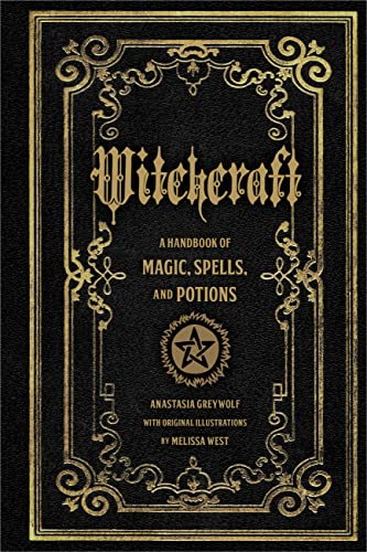 Witchcraft: A Handbook of Magic Spells and Potions from Wellfleet Press