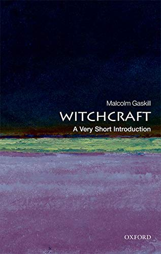 Witchcraft: A Very Short Introduction (Very Short Introductions) from Oxford University Press