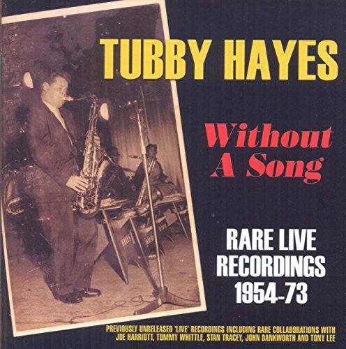 Without A Song - Rare Live Recordings 1954-73 from Acrobat