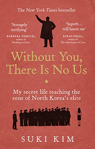 Without You, There Is No Us: My secret life teaching the sons of North Korea's elite from Rider