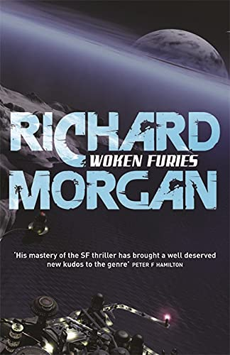 Woken Furies: Netflix Altered Carbon book 3 (GOLLANCZ S.F.) from Gollancz