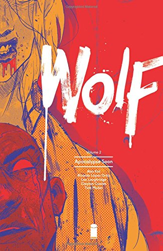 Wolf Volume 2: Apocalypse Soon from Image Comics