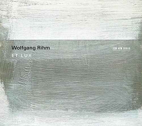 Wolfgang Rihm: Et Lux from Proper Music Brand Code