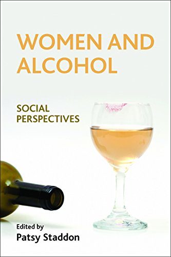 Women and alcohol: Social Perspectives from Policy Press