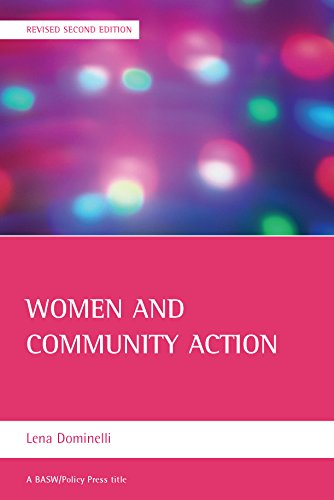 Women and community action: (Revised second edition) (BASW/Policy Press Titles): Local and global perspectives from Policy Press