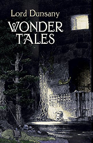 Wonder Tales: The Book of Wonder and Tales of Wonder from Dover Publications Inc.