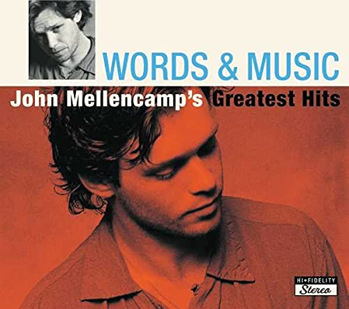 Words & Music: John Mellencamp's Greatest Hits from MERCURY