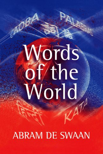 Words of the World: The Global Language System from Polity Press