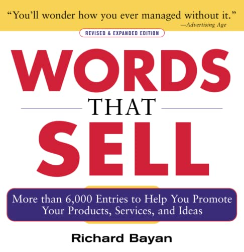 Words that Sell, Revised and Expanded Edition: The Thesaurus to Help You Promote Your Products, Services, and Ideas from McGraw-Hill Education