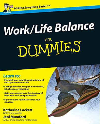 Work-Life Balance For Dummies from For Dummies