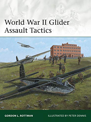 World War II Glider Assault Tactics: 200 (Elite) from Osprey Publishing