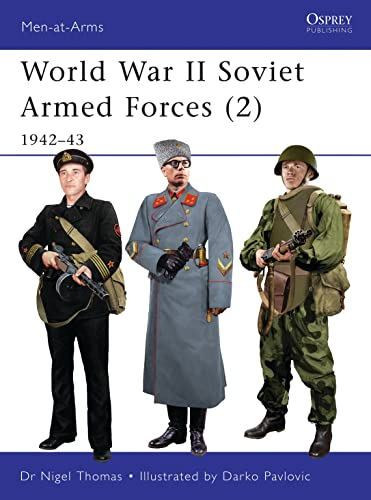 World War II Soviet Armed Forces (2): 1942–43 (Men-at-Arms) from Osprey Publishing