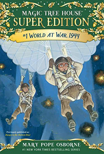 World at War, 1944 (Magic Tree House Super Edition) from Random House Books for Young Readers
