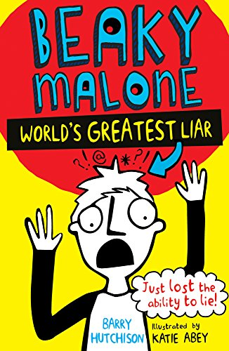 World's Greatest Liar (Beaky Malone Book 1) (Beaky Malone (2016)) from Stripes Publishing