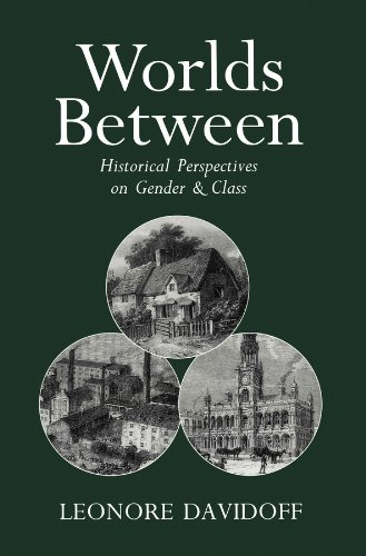 Worlds Between: Historical Perspectives on Gender and Class from Polity