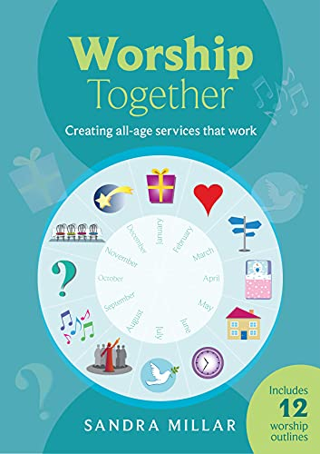 Worship Together: Creating All-age Services that Work from SPCK Publishing
