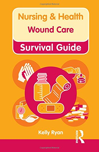 Wound Care (Nursing and Health Survival Guides) from Routledge
