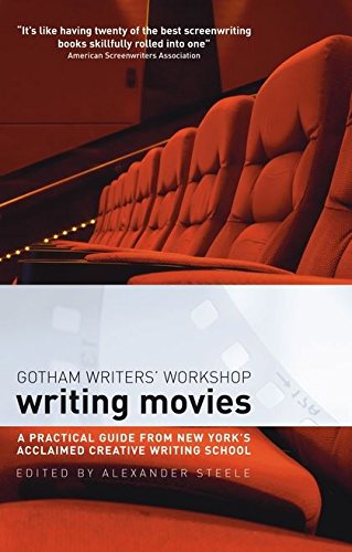 Writing Movies: The Practical Guide from New York's Acclaimed Creative Writing School from Methuen Drama