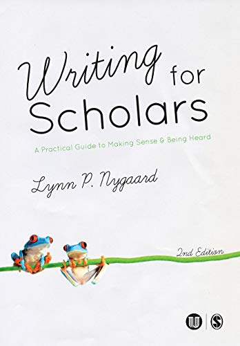 Writing for Scholars from Sage Publications Ltd
