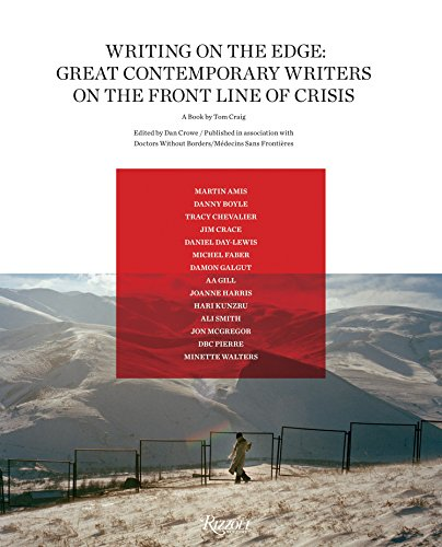 Writing on the Edge: Great Contemporary Writers on the Front Line of Crisis from Rizzoli International Publications