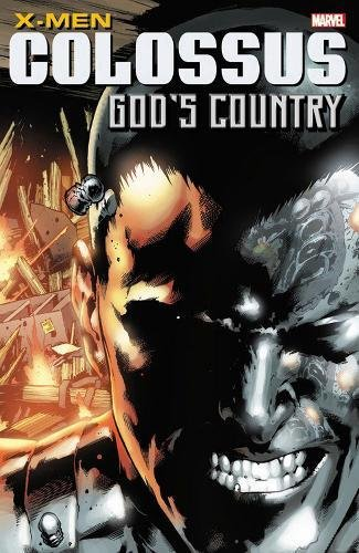 X-Men: Colossus: God's Country from Marvel Comics