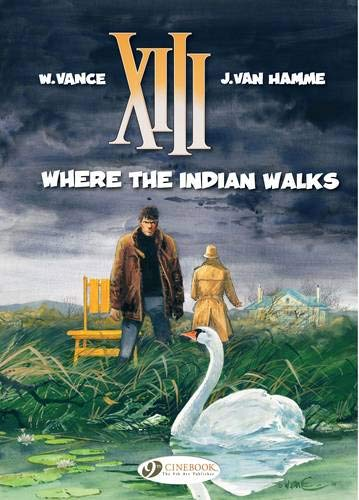 XIII Vol.2: Where the Indian Walks from Cinebook Ltd