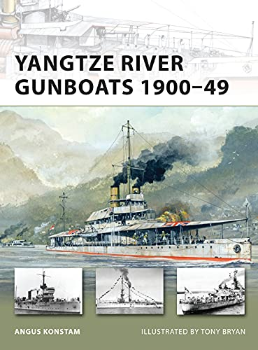Yangtze River Gunboats 1900-49 (New Vanguard) from Osprey Publishing