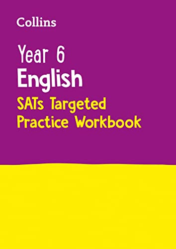 Year 6 English SATs Targeted Practice Workbook: 2019 tests (Collins KS2 Practice) from Collins