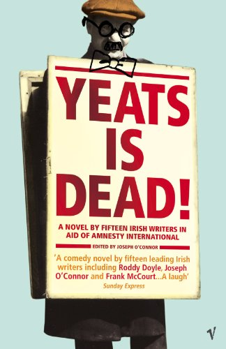 Yeats Is Dead from Vintage