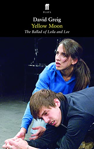 Yellow Moon - The Ballad of Leila and Lee from Faber & Faber