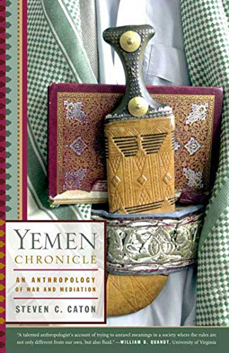 Yemen Chronicle: An Anthropology of War and Mediation from Hill & Wang