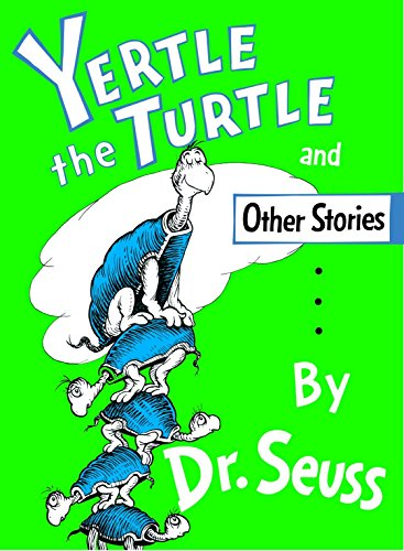 """Yertle the Turtle"" and Other Stories (Classic Seuss) from Random House Books for Young Readers"