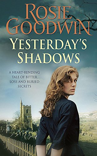 Yesterday's Shadows: A gripping saga of new beginnings and new dangers from Headline