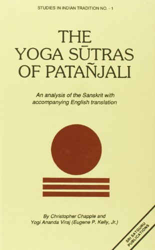 Yoga Sutras of Patanjali: An Analysis of the Sanskrit with Accompanying English Translation from South Asia Books