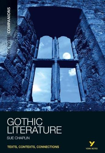York Notes Companions Gothic Literature from Pearson Education Limited